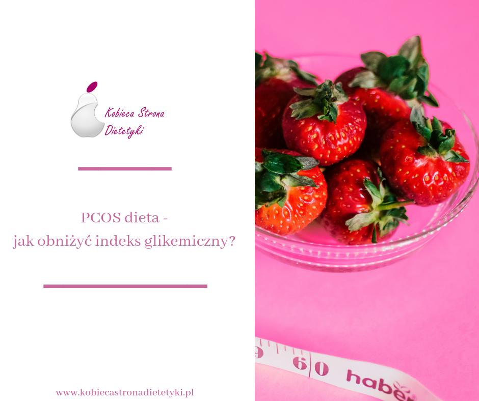 pcos-dieta-jak-obnizyc-indeks-glikemiczny