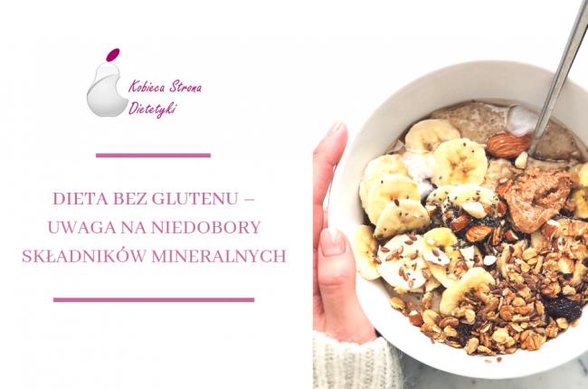 dieta-bez-glutenu-niedobory-skladnikow-mineralnych