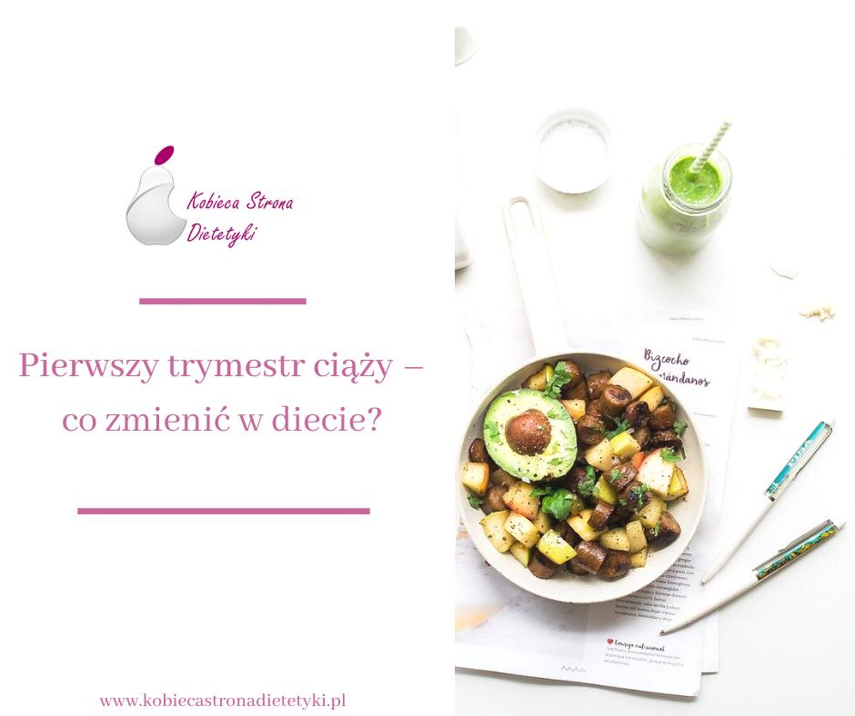 pierwszy-trymestr-ciazy-dieta