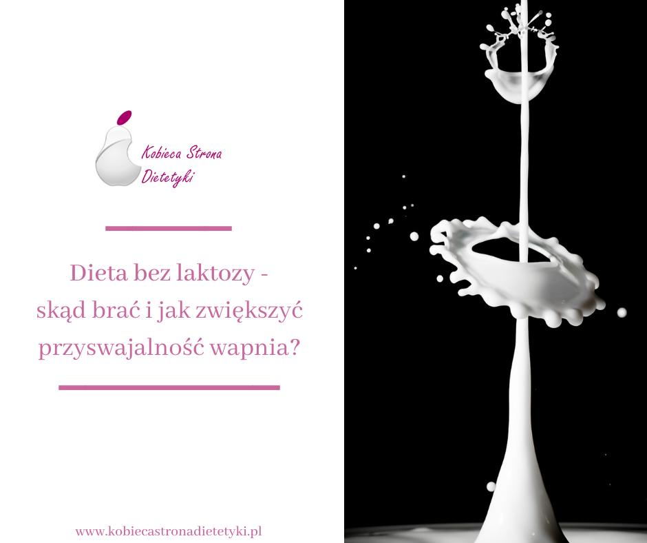 dieta-bez-laktozy-skad-brac-i-jak-zwiekszyc-przyswajalnosc-wapnia
