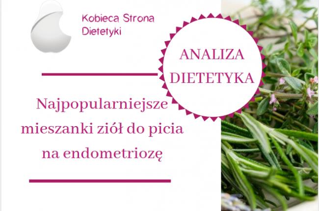 mieszanki-ziol-do-picia-endometrioza