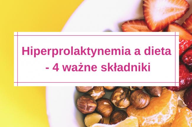 hiperprolaktynemia-dieta