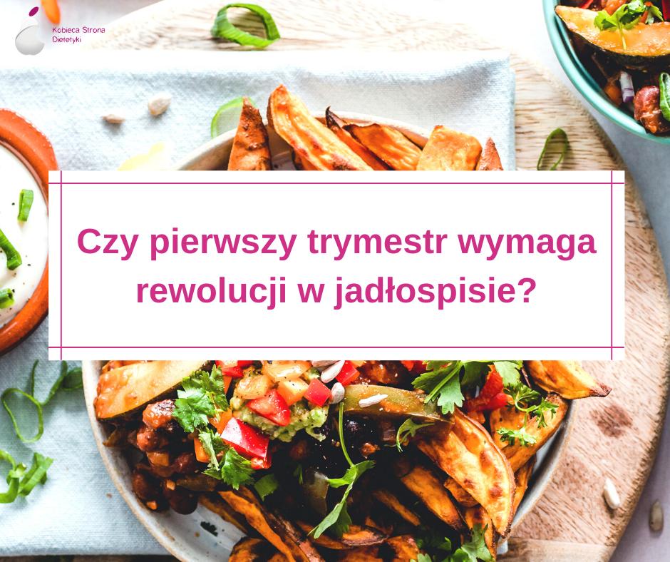 pierwszy-trymestr-jadlospis